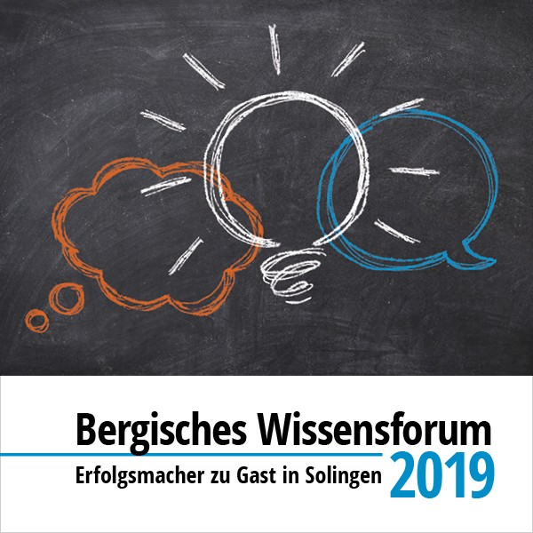Bergisches Wissensforum 2019 Solingen - 6er Abo zur Teilnahme am Gesamtprogramm >> Vorteilspreis